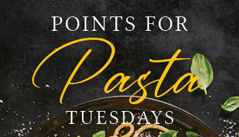 Points for Pasta - • All day Tuesdays •Earn 20 tier points, get a free ITALIAN NIGHT from Firesides!*Food comp is valid 1 time each week. Expires at 11:59PM on the day it is awarded. Food Comp may also be used at Cowboy Cafe or for on the regular Firesides menu.