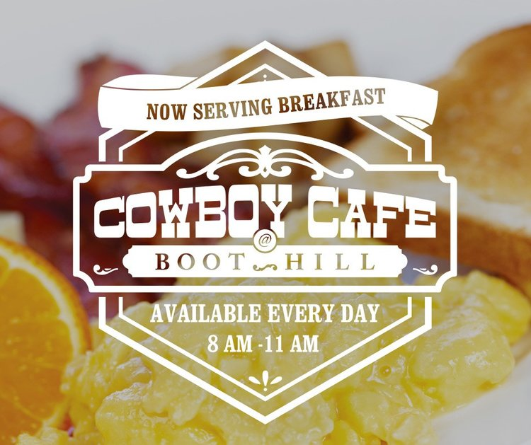 Now Serving Breakfast EVERY DAY at Cowboy Cafe! - Stop in daily from 8AM to 11AM to enjoy our delicious breakfast menu!