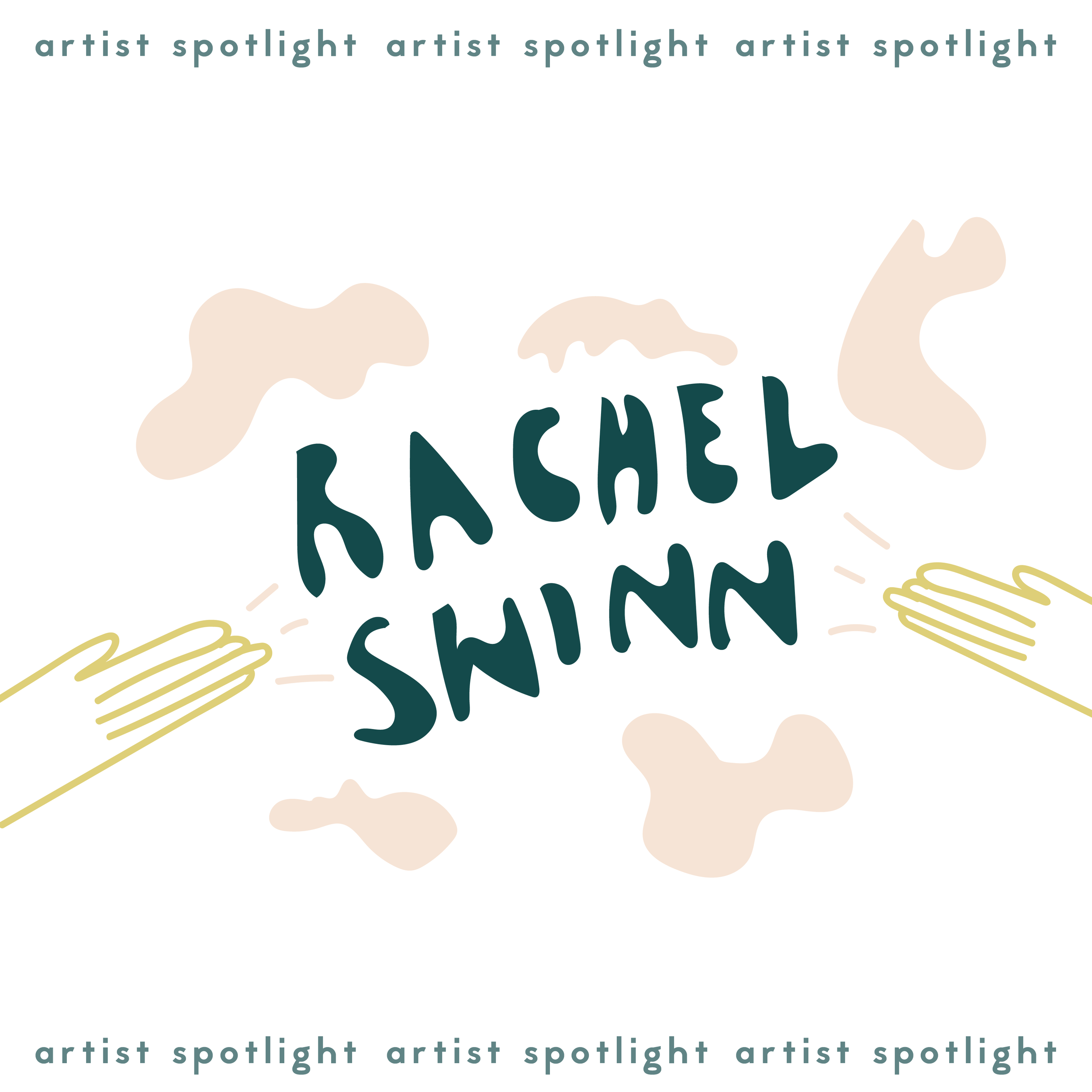 Artist Spotlight: Rachel Swinn