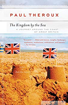 The Kingdom By the Sea   ,  Theroux is showing us what to avoid