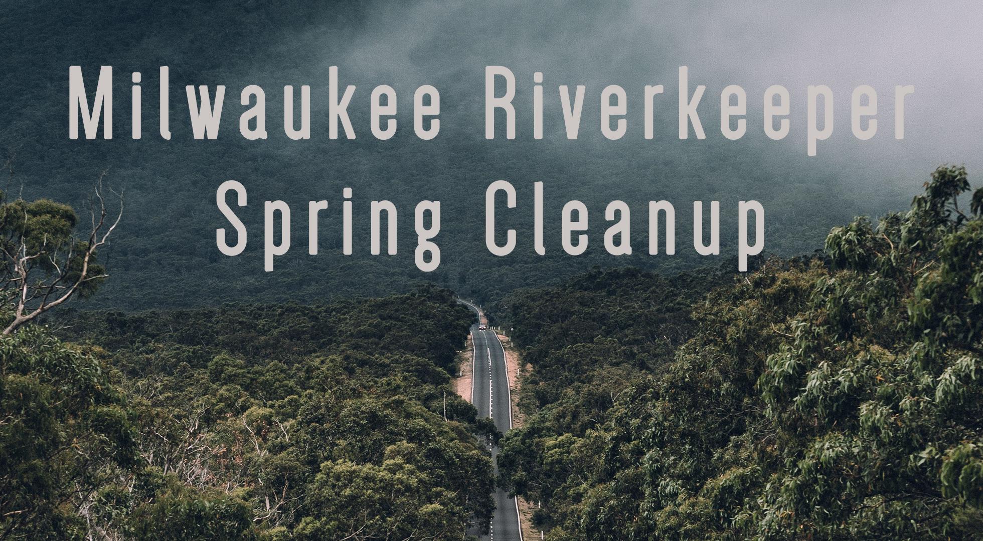 Milwaukee Riverkeeper Spring Cleanup Vineyard.jpg