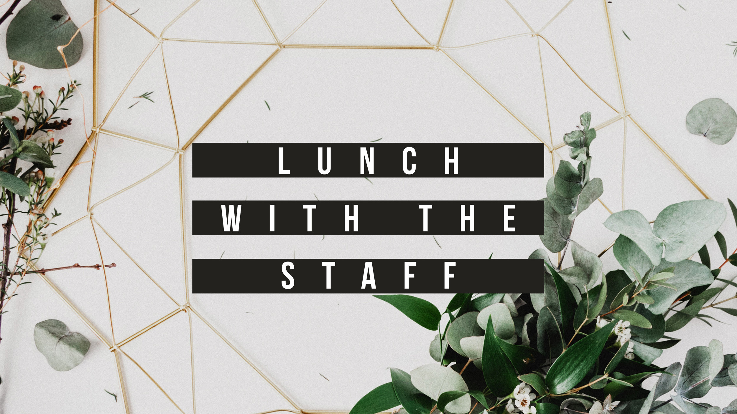 Lunch-with-Staff-Web.jpg