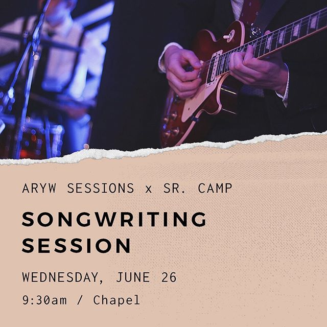 Our songwriting session is tomorrow at 9:30am in the chapel at #arcamps19 - we can't wait to see you there! - #aryw #arywsessions #aryouth