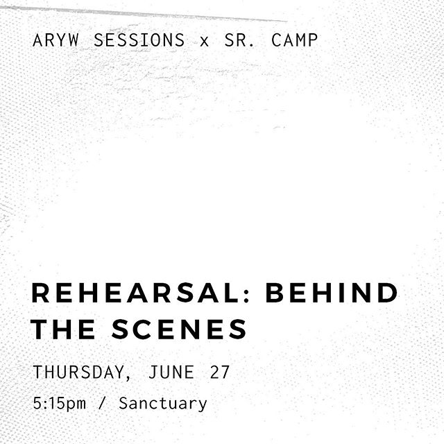 Our next ARYW Session is coming up soon! Go behind the scenes with us in rehearsal at 5:15 in the sanctuary. - #aryw #aryouthworship #aryouth #arcamps19