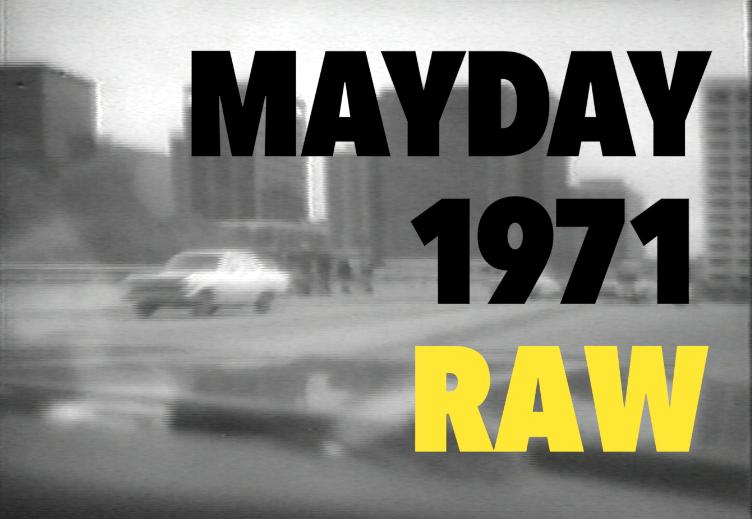 www.vimeo.com/ondemand/MAYDAY1971RAW -