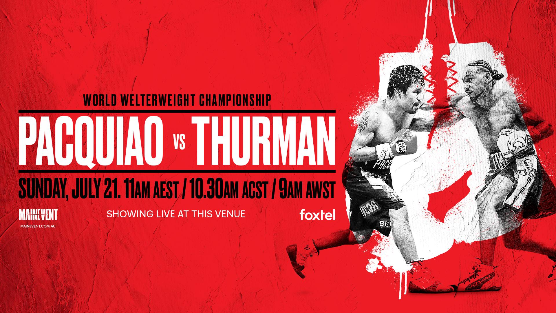 WBA Welterweight Title Pacquiao v Thurman