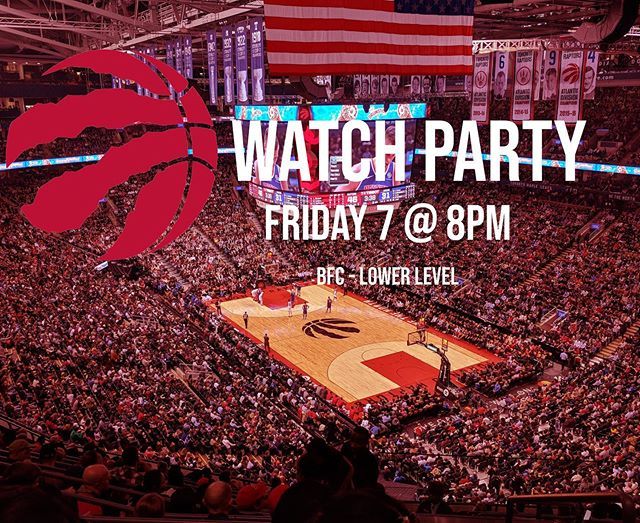 This Friday is game day, and what better way to celebrate than with a watch party.  Bring a friend, there is not cost. Starts at 8. Lets go raptors.