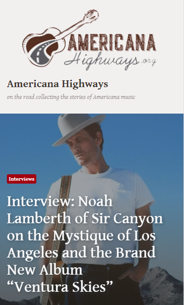 Interview with Noah by Americana Highways!