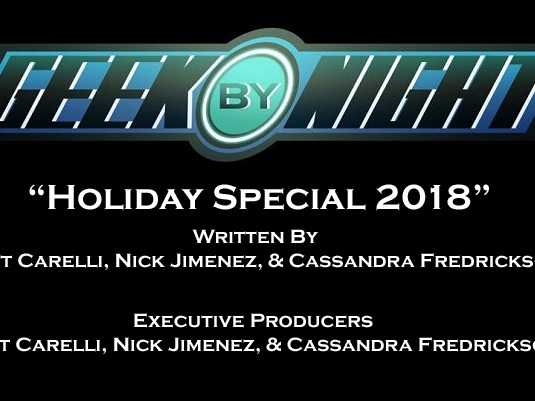 ADDITIONAL VOICES  Geek By Night (Holiday Special) Dueling Genre Productions