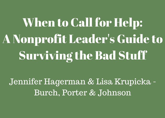 When to Call for Help: A Nonprofit Leader's Guide to Surviving the Bad Stuff