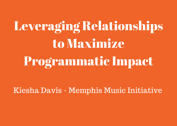 Leveraging Relationships to Maximize Programmatic Impact