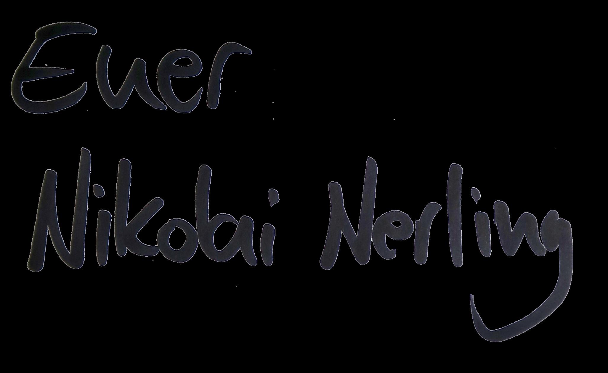 NikolaiNerling-Signatur - 'Euer Nikolai Nerling'.png