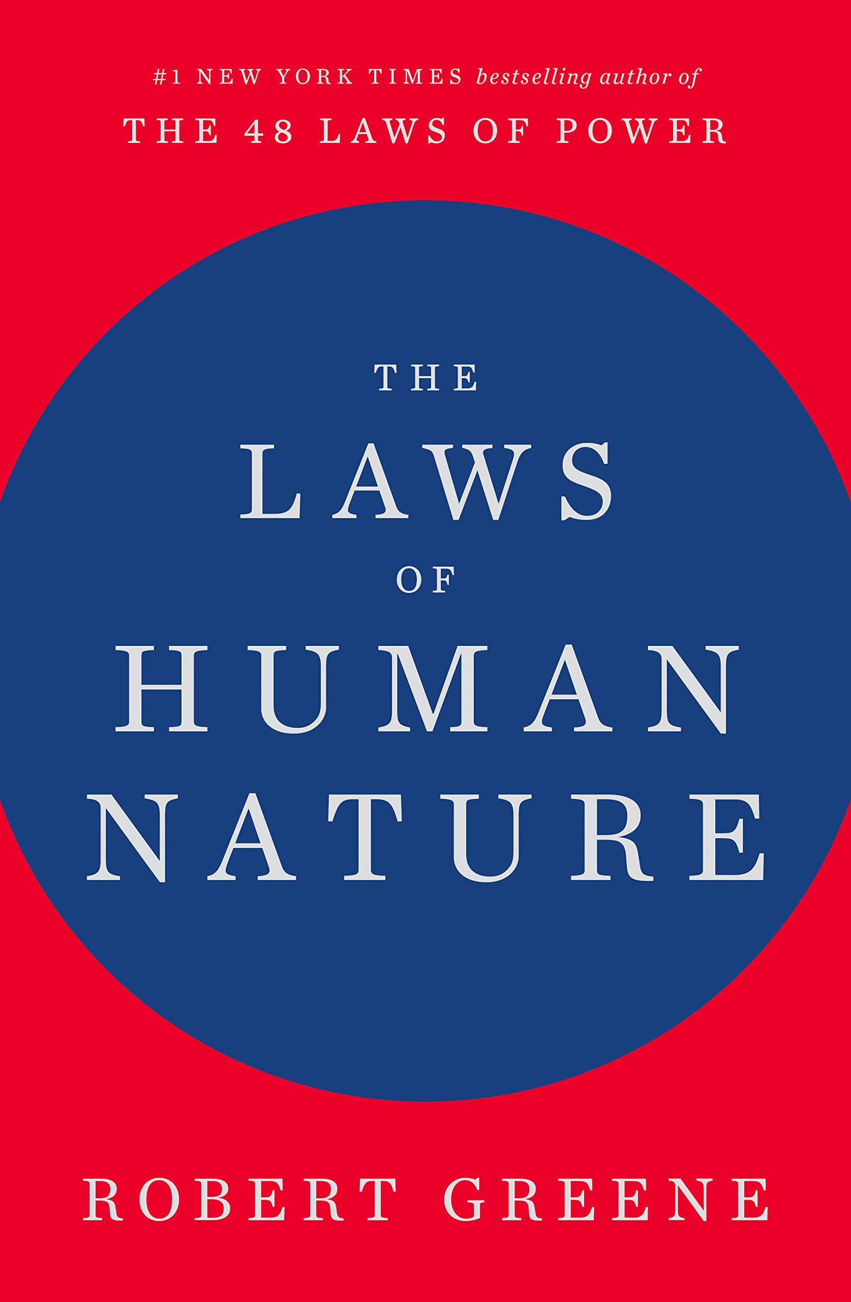 The Laws of Human Nature - Robert Greene
