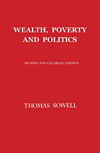 Wealth, Poverty & Politics - Thomas Sowell