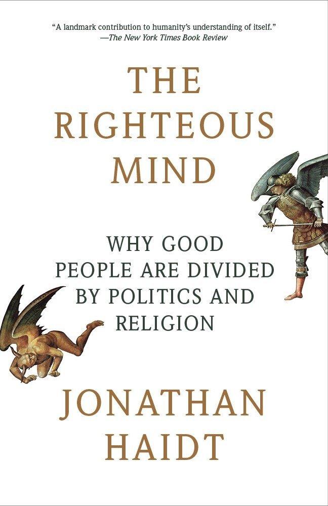 The Righteous Mind - Jonathan Haidt