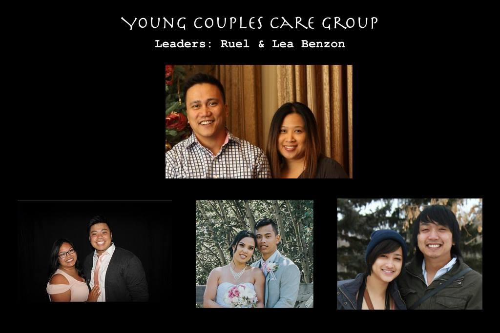 Young Couples Care Group   Contact: Ruel and Lea Benzon 587-926-3262 / 780-994-6267