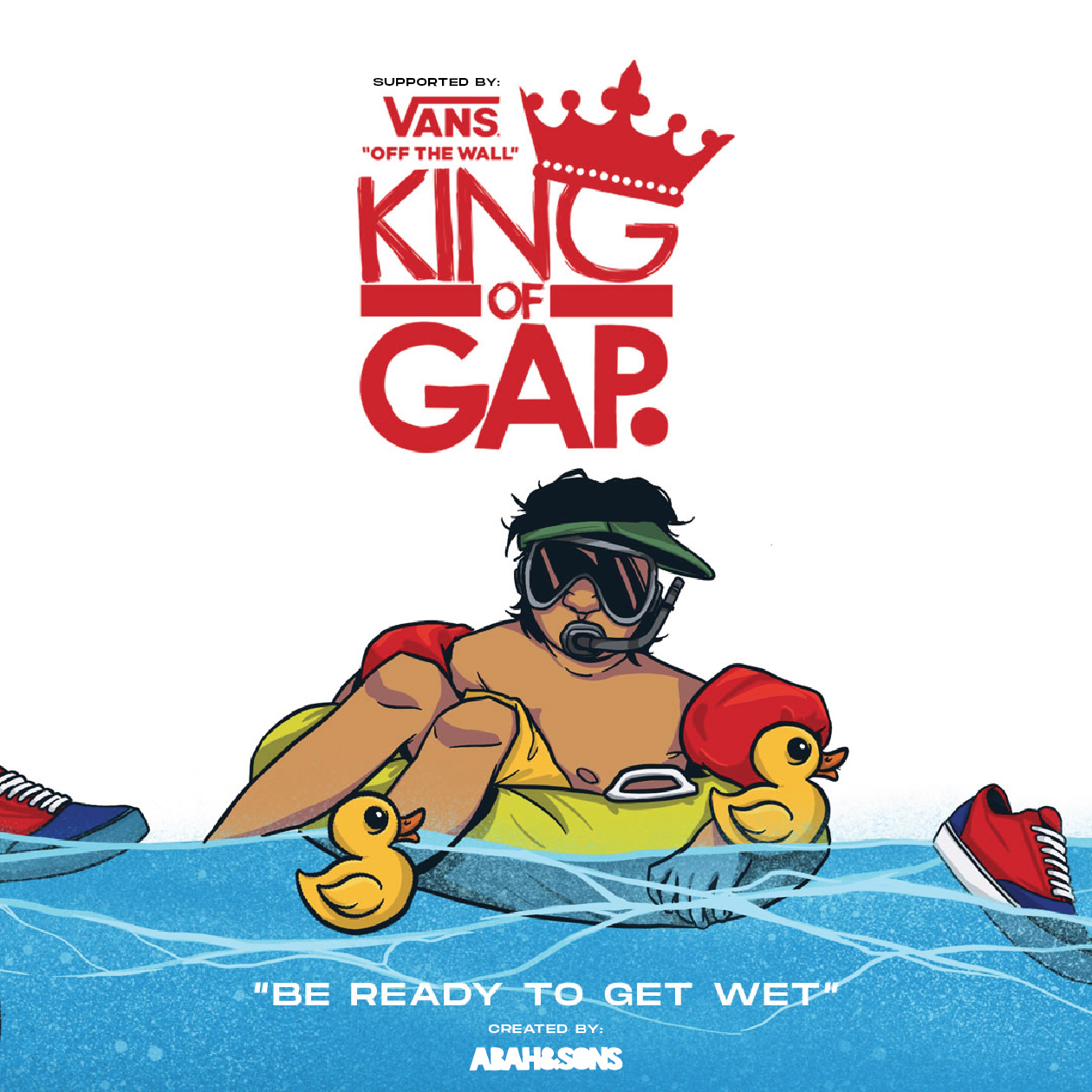 King of Gap Malaysia 2019. - PRESENTED BY VANS.Date: Sun, 21st April 2019Time: 12PM - 9PMLocation: Vision Studio, BangsarGap theme: WatergapFormat: Best Trick Prizes: 1st Place - RM10,000 | 2nd Place - RM2,000 | 3rd Place - RM1,000
