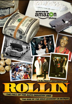 Rollin: The Fall of the Auto Industry and the rise of Drug Economy in Detroit