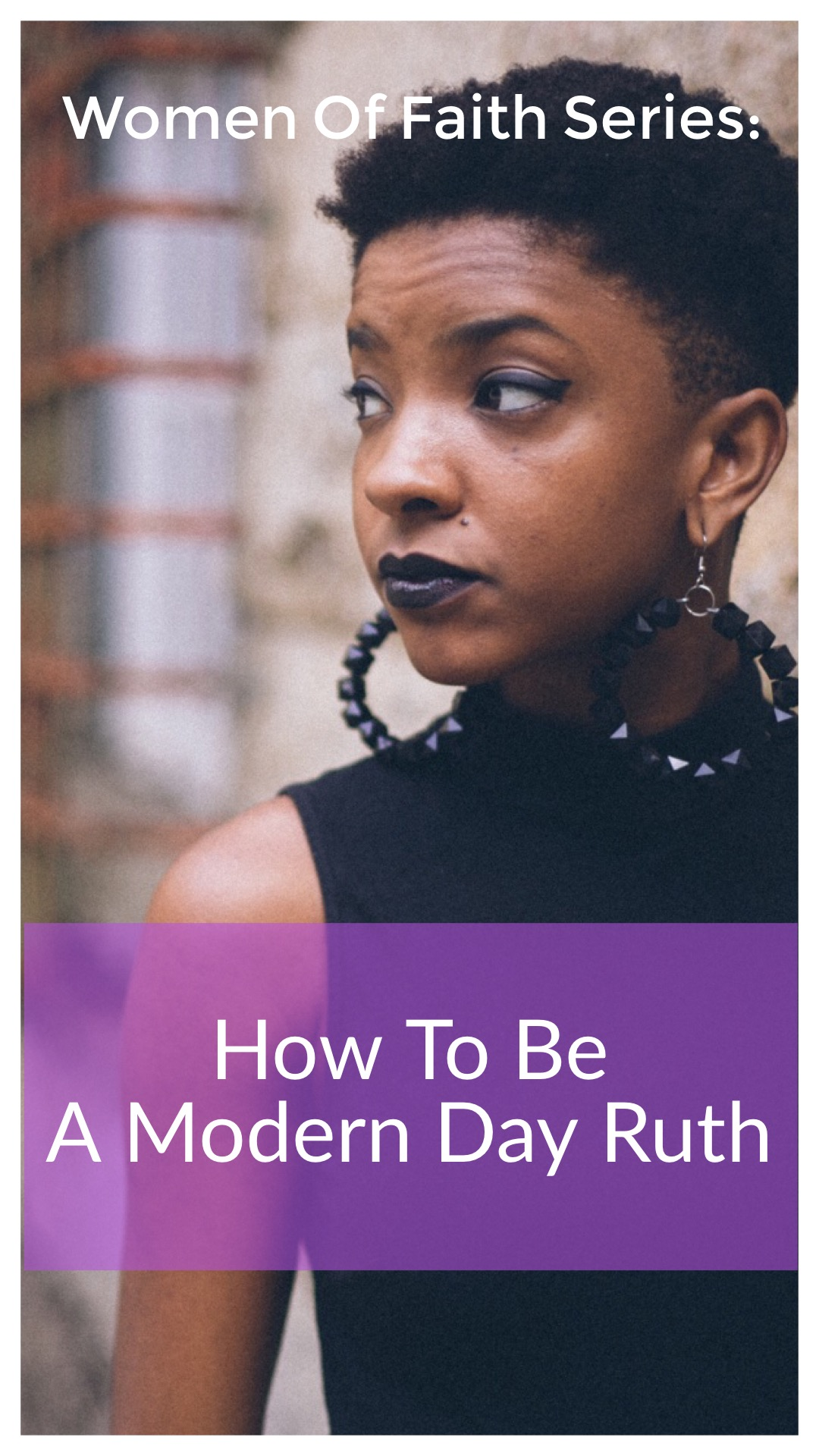 How To Be A Modern Day Ruth.JPG