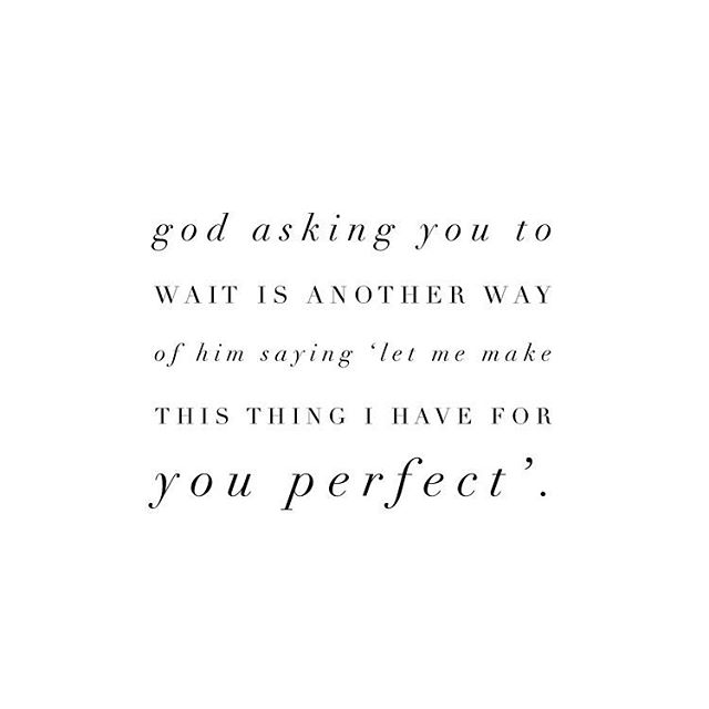I needed to hear this today so figured maybe someone else out there does too 💕 . #thursday #thursdaymorning #thursdaythoughts #wait #waiting #perfect #inspiration #motivation #patience #contentment #learning #growing #teaching #grieving #grief #loss #change #griefrecovery #beautifullyanchored #jessicaoconnorgr #texas #catotexas