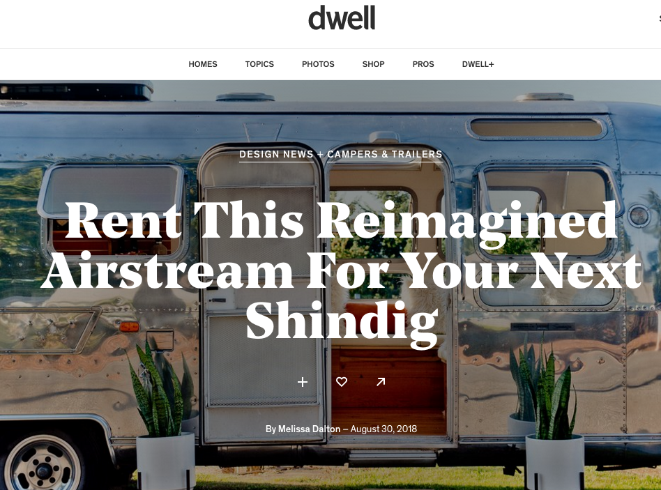 "DWELL - ""After a complete renovation, a vintage airstream is reborn into an eclectic event rental space."""