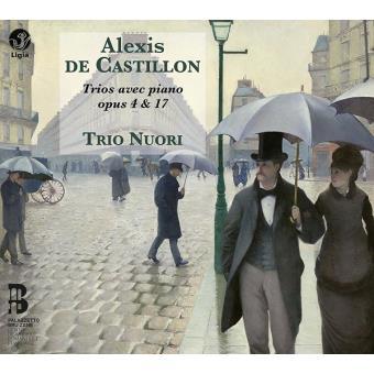 TRIO NUORI - ALEXIS DE CASTILLON, TRIOS op.4, op.17 - LIGIA DIGITAL, 2014