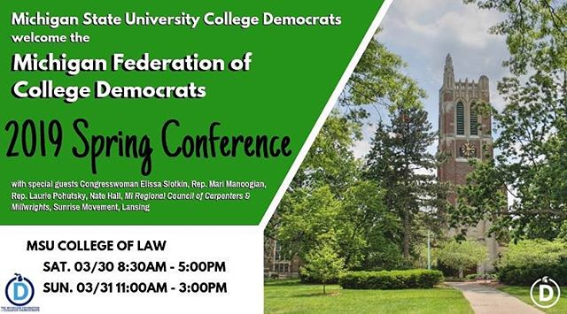 Join us for the Michigan Federation of College Democrats spring conference at the Michigan State University College of Law this weekend! Check out our event on Facebook for more details!
