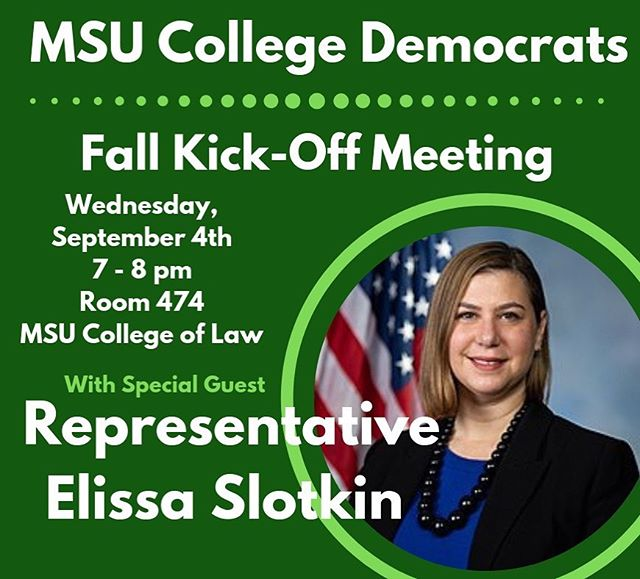 Welcome back Spartans! Come join us Wednesday, 9/4 as we host @repslotkin at the MSU College of Law!  Miss us at Sparticipation? Message us to be added to our email list so you never miss an update!