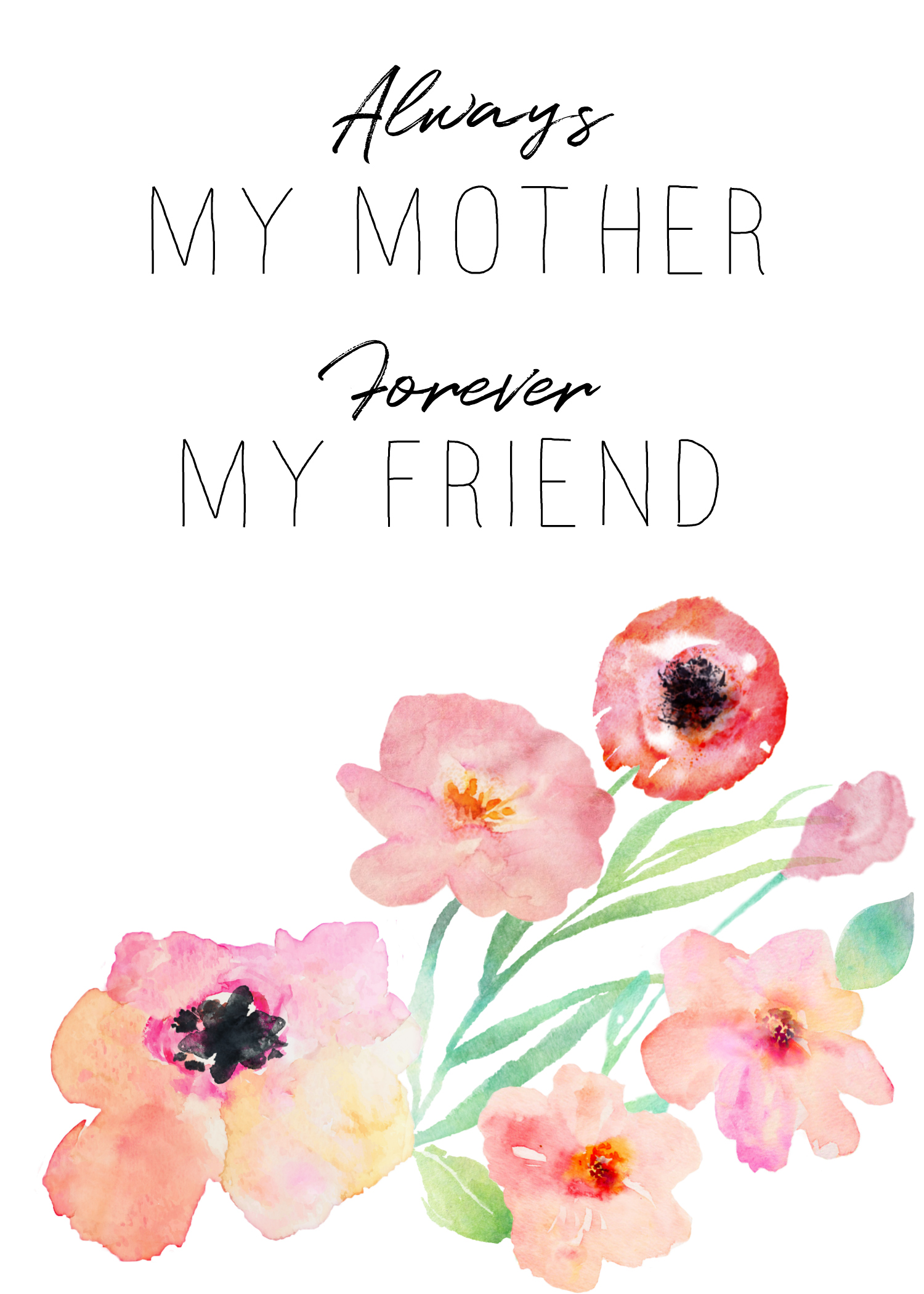Always My Mother Forever My Friend