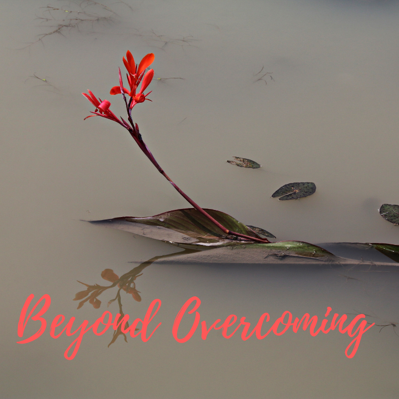 Beyond Overcoming (1).png