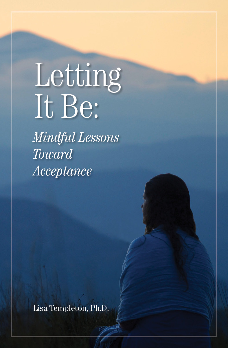 Watch Dr. Lisa teach on Letting It Be!