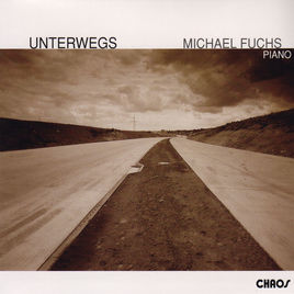 "Michael Fuchs ""Unterwegs"", Chaos Records 2004"
