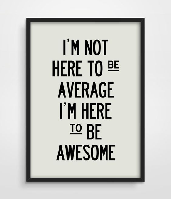 awesome not average.jpg