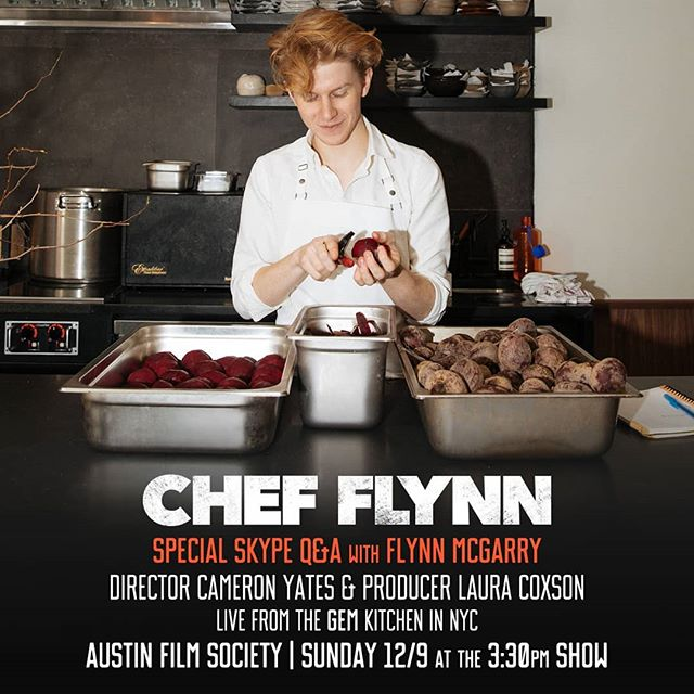 #ChefFlynnFilm opens Friday in Austin, Chicago & more and on Sunday there will be a special Skype Q&A with @diningwithflynn, director Cameron Yates, and producer @lo_cee17 following the 3:30pm show at @austinfilm!
