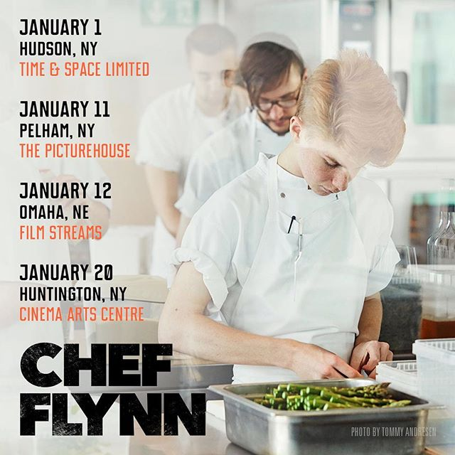 Happy New Year! Catch Chef Flynn in Hudson (until the 20th), Pelham, Omaha, and Huntington throughout January. (& Palm Springs Film Festival tomorrow!)