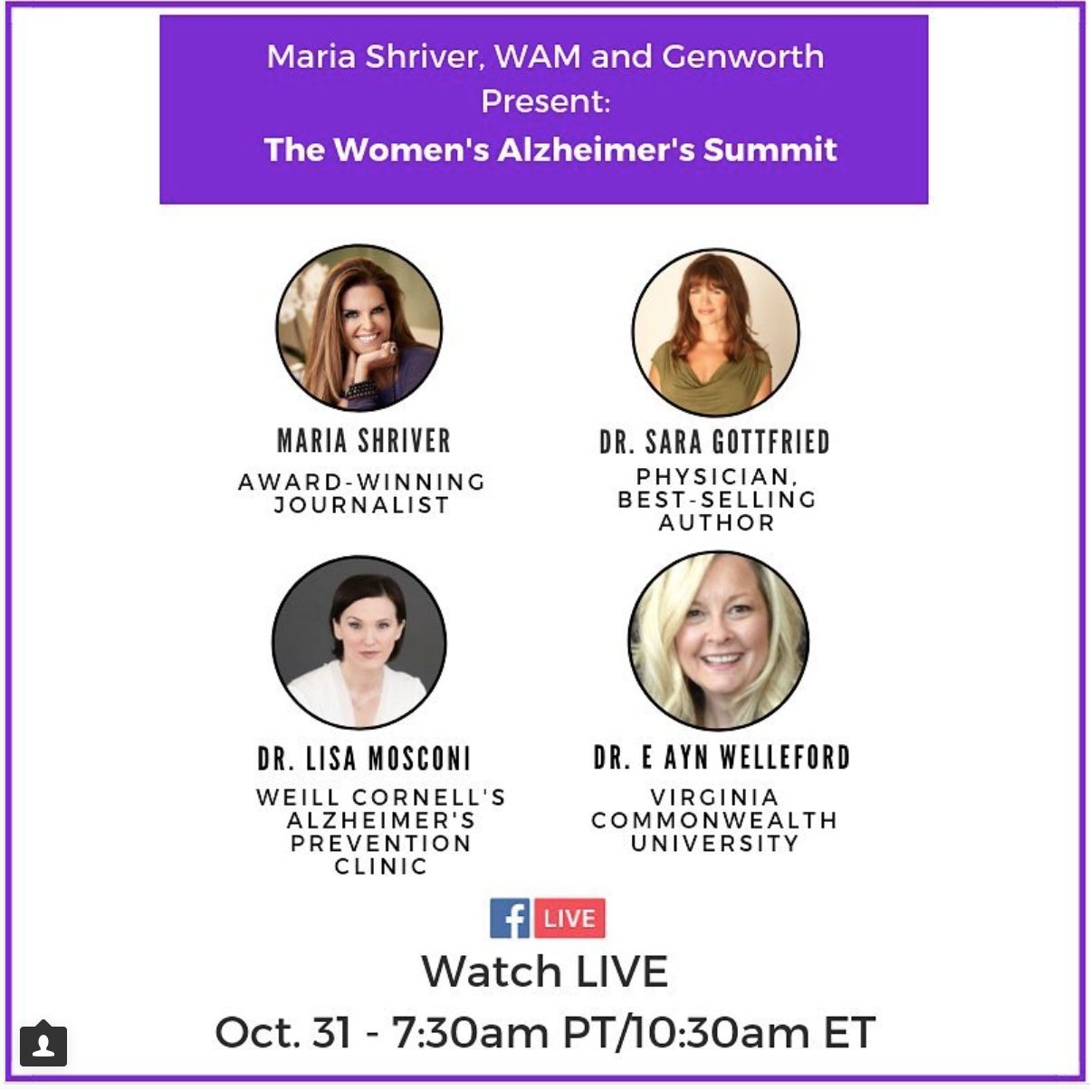 Women's Alzheimer's Movement Summit 2018 - Genworth Hosts Alzheimer's Advocate Maria Shriver at Women's Alzheimer's Summit in Richmond, VA, on Oct. 31. Speakers and panelists will include: Barb Cole, Alzheimer's Advocate; Dr. Lisa Mosconi, PhD, Associate Director Alzheimer's Prevention Clinic at Weill Cornell Medical College/NewYork-Presbyterian Hospital, Director Women's Brain Initiative at Weill Cornell; Dr. Sara Gottfried, MD, Harvard-educated physician, keynote speaker and author of three New York Times bestselling books; Dr. Ayn Welleford, MS, PhD, Associate Professor Virginia Commonwealth University, Gerontologist for Community Voice and Co-Lead of Greater-Richmond Age Wave, a University-Community Collective Impact Initiative; Nelson Dellis, 4x USA Memory Champion, memory expert, Founder & CEO Climb for Memory.Watch the livestream here: https://www.facebook.com/thewomensalzheimersmovement/videos/287781742075422/