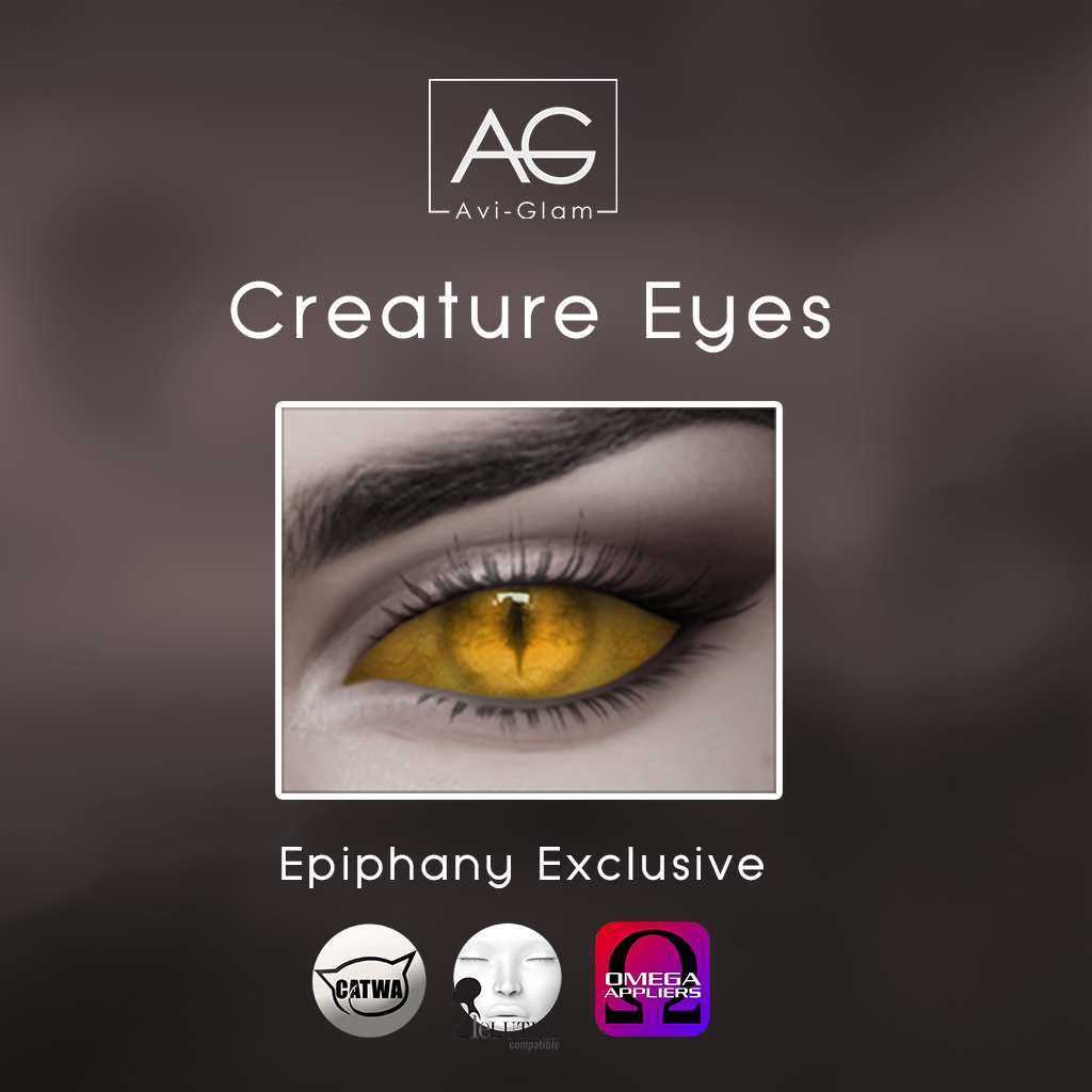 Avi-Glam - Epiphany Exclusive ad (creature eyes).png