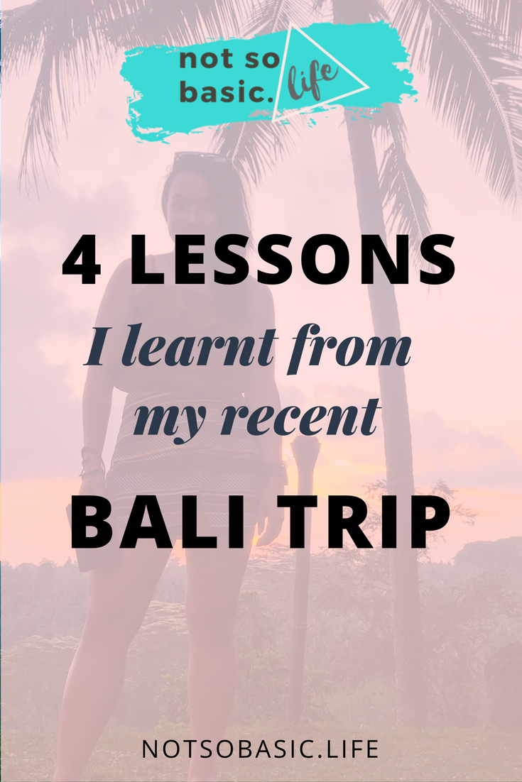 lesson learnt bali trip bali experience.png
