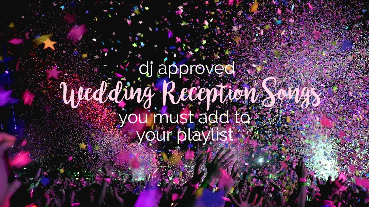 DJ Approved Wedding Reception Songs You Must Add to Your Playlist   Palmetto State Weddings