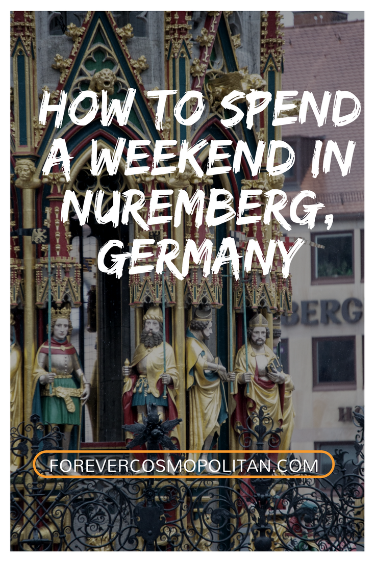 How to spend a weekend in Nuremberg, Germany