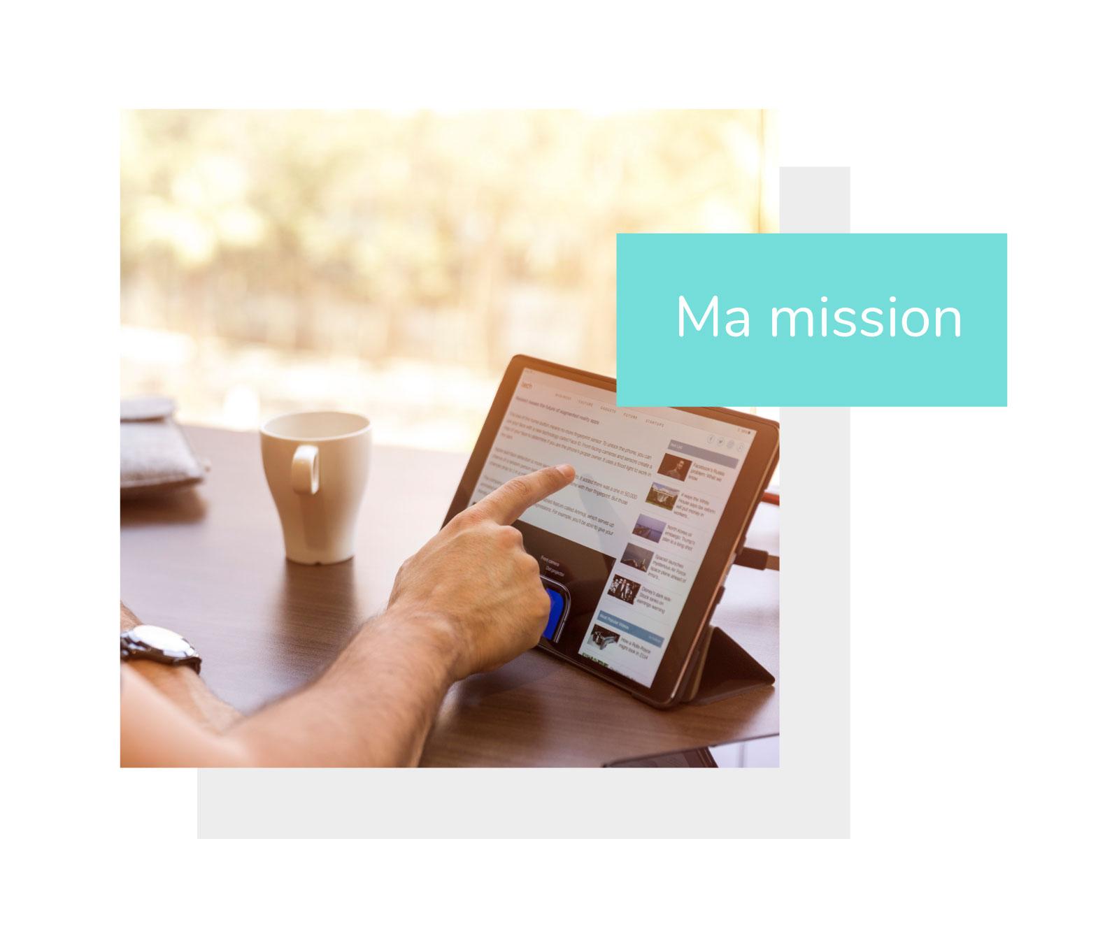 ma mission : Ma mission est d'aider les entreprises à réussir la transformation digitale de leur pôle marketing et commercial, et notamment à utiliser pleinement le potentiel du web pour se développer.