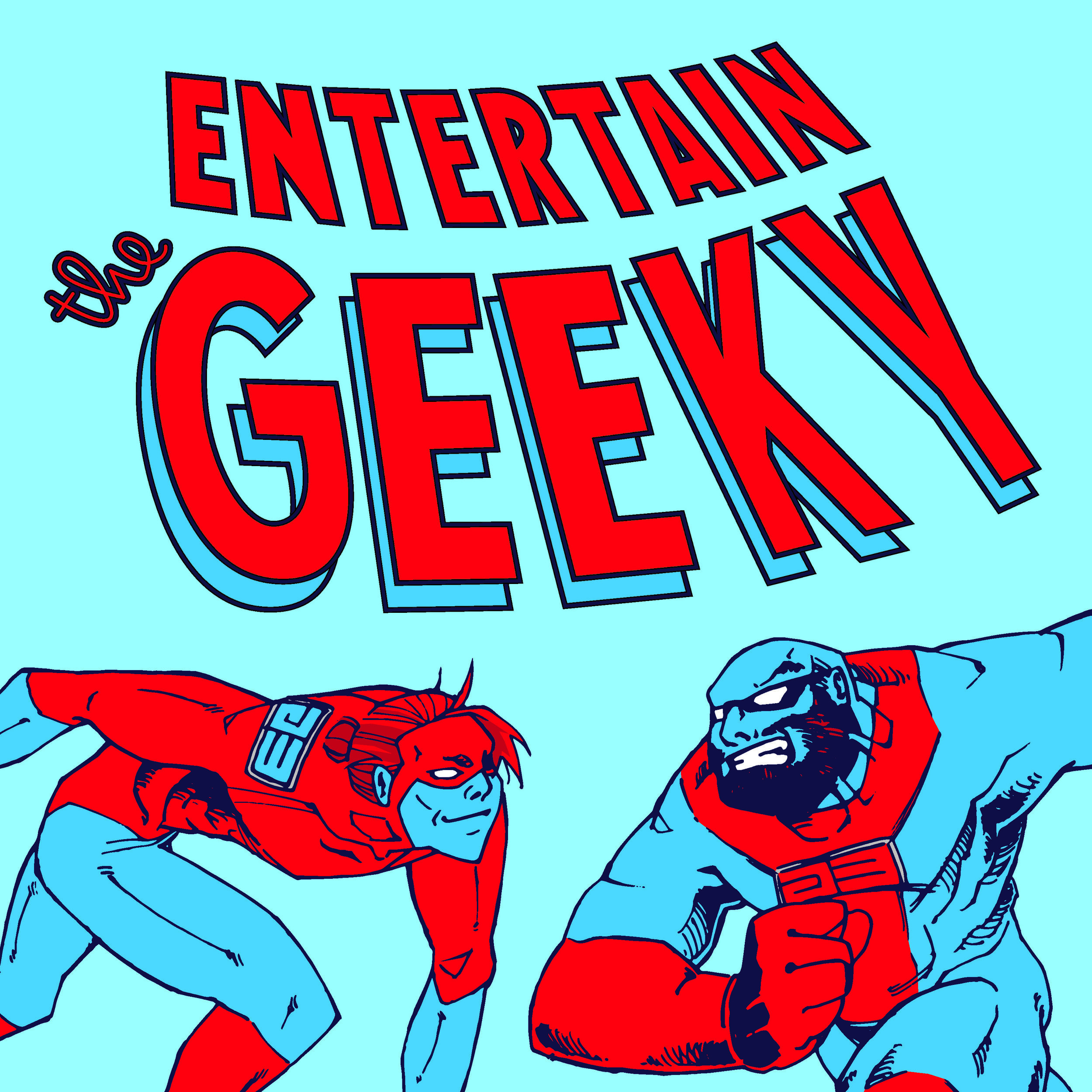 ETG LLC - Contact us via Email at entertainthegeeky@gmail.com