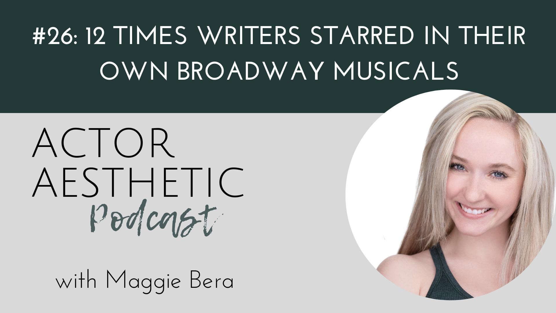 Broadway Writer Starring Own Musical