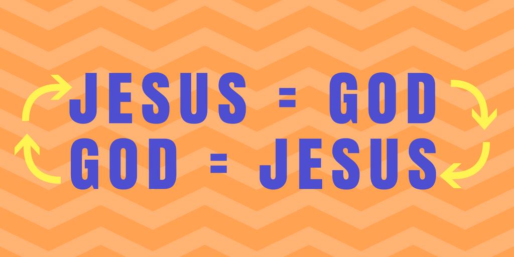 jesus = godgod = jesus.png