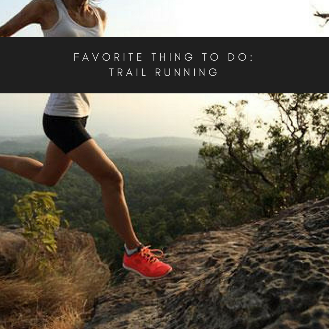 FAVORITE THING TO DO_ Trail Running.png