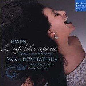 Haydn Arias and Overtures: L'infedelta costanteAnna Bonitatibus; Il Complesso Barocco/Alan Curtisdeutsche harmonia mundi -