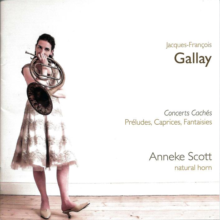 Jacques-François Gallay: Concerts Cachés, Préludes, Caprices, Fantasies.Anneke Scott (horn).Resonus Classics. 2012. -