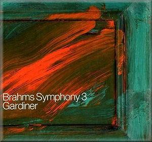 Brahms Symphony 3Sir John Eliot gardiner / Orchestre Révolutionnaire et Romantique / Monteverdi ChoirSDG, 2009 -