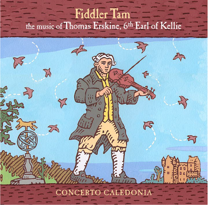 Fiddler Tam: the music of Thomas Erskine, 6th Early of KellieConcerto CaledoniaLinn, 2005 -