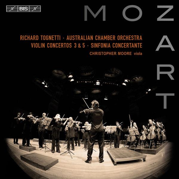 Mozart Violin Concertos 3 & 5, Sinfonia ConcertanteRichard Tognetti / Australian Chamber OrchestraBis, 2010 -